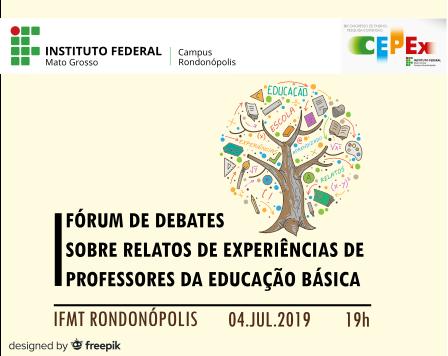 I Fórum de Debates sobre Relatos de Experiências de Professores da Educação Básica