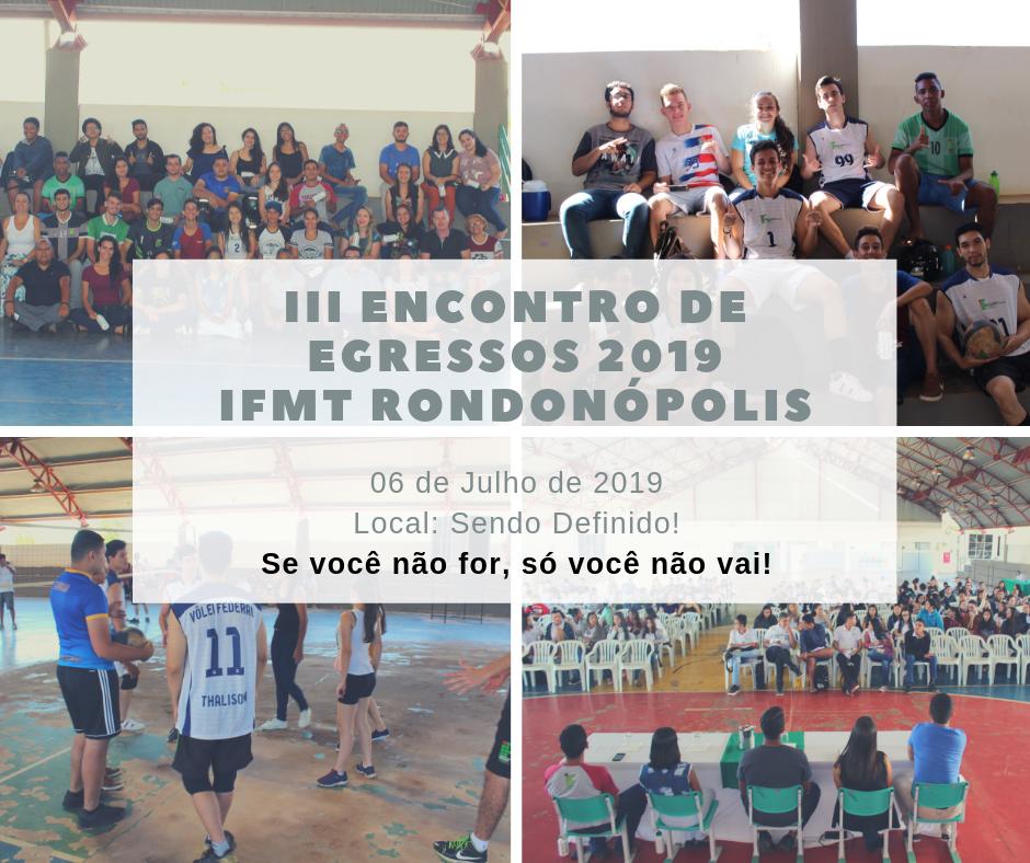 III Encontro de Egressos 2019 IFMT - Campus Rondonópolis