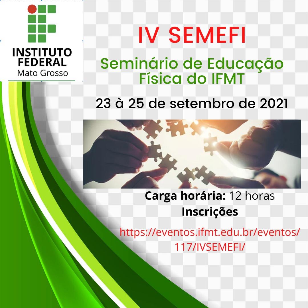 IV Seminário de Educação Física do IFMT