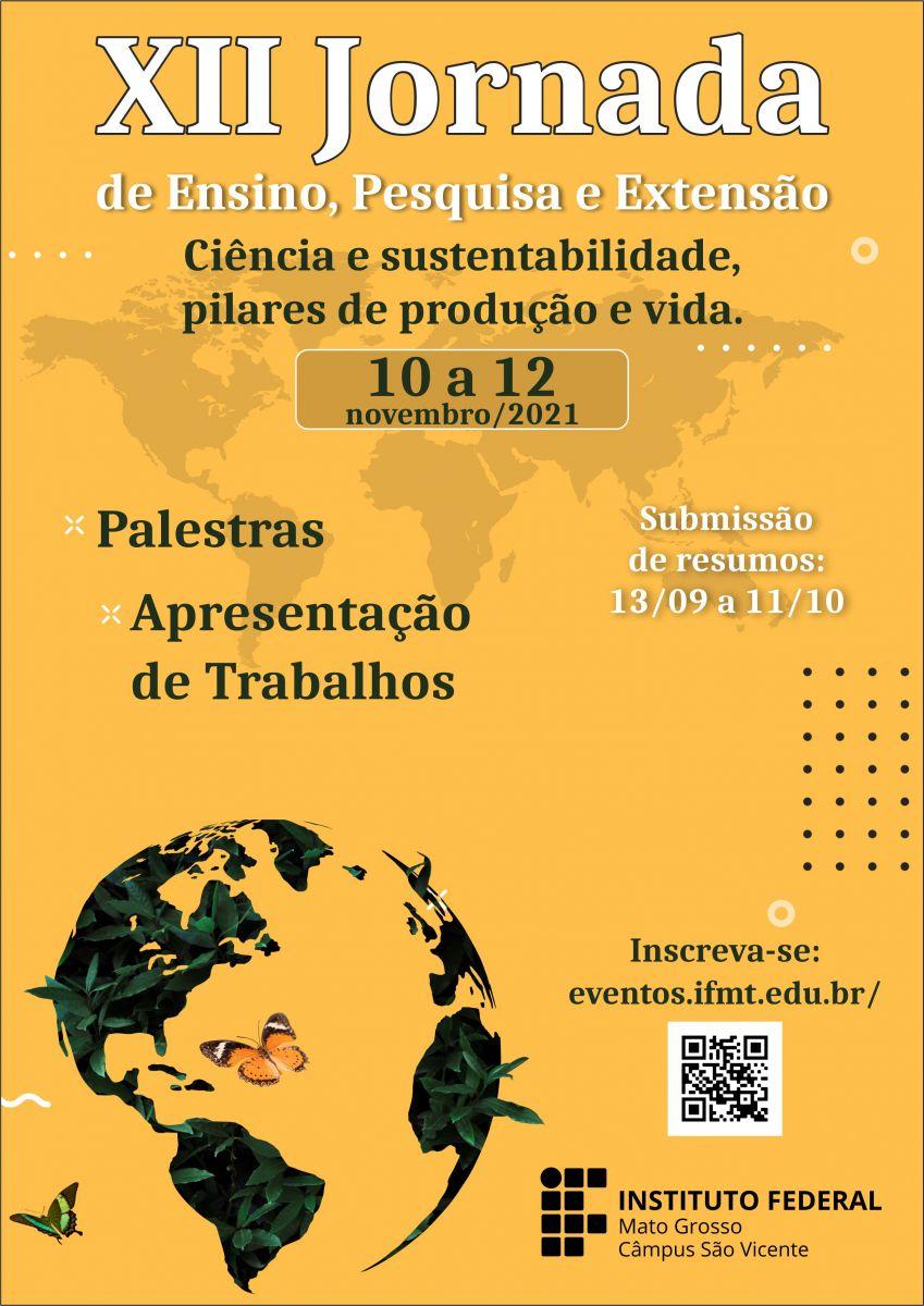 XII Jornada de Ensino, Pesquisa e Extensão: Ciência e Sustentabilidade, Pilares de Produção e Vida
