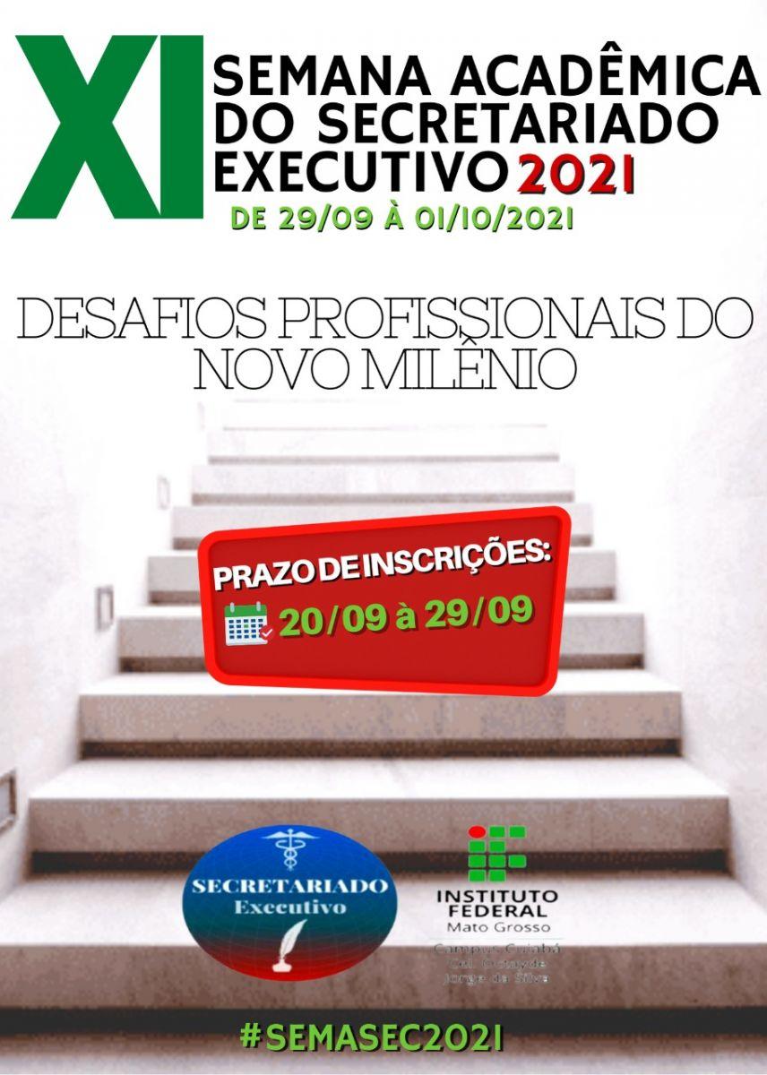 XI SEMANA ACADÊMICA DO SECRETARIADO EXECUTIVO - DESAFIOS PROFISSIONAIS DO NOVO MILÊNIO