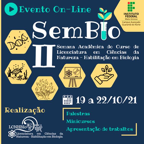 II Semana Acadêmica do Curso de Licenciatura em Ciências da Natureza – Habilitação em Biologia (II SemBio)