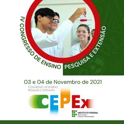 IV Congresso de Ensino, Pesquisa e Extensão (CEPEx) do Campus Rondonópolis