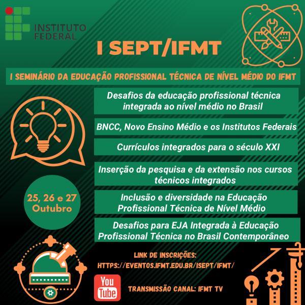 I Seminário da Educação Profissional Técnica de Nível Médio do IFMT