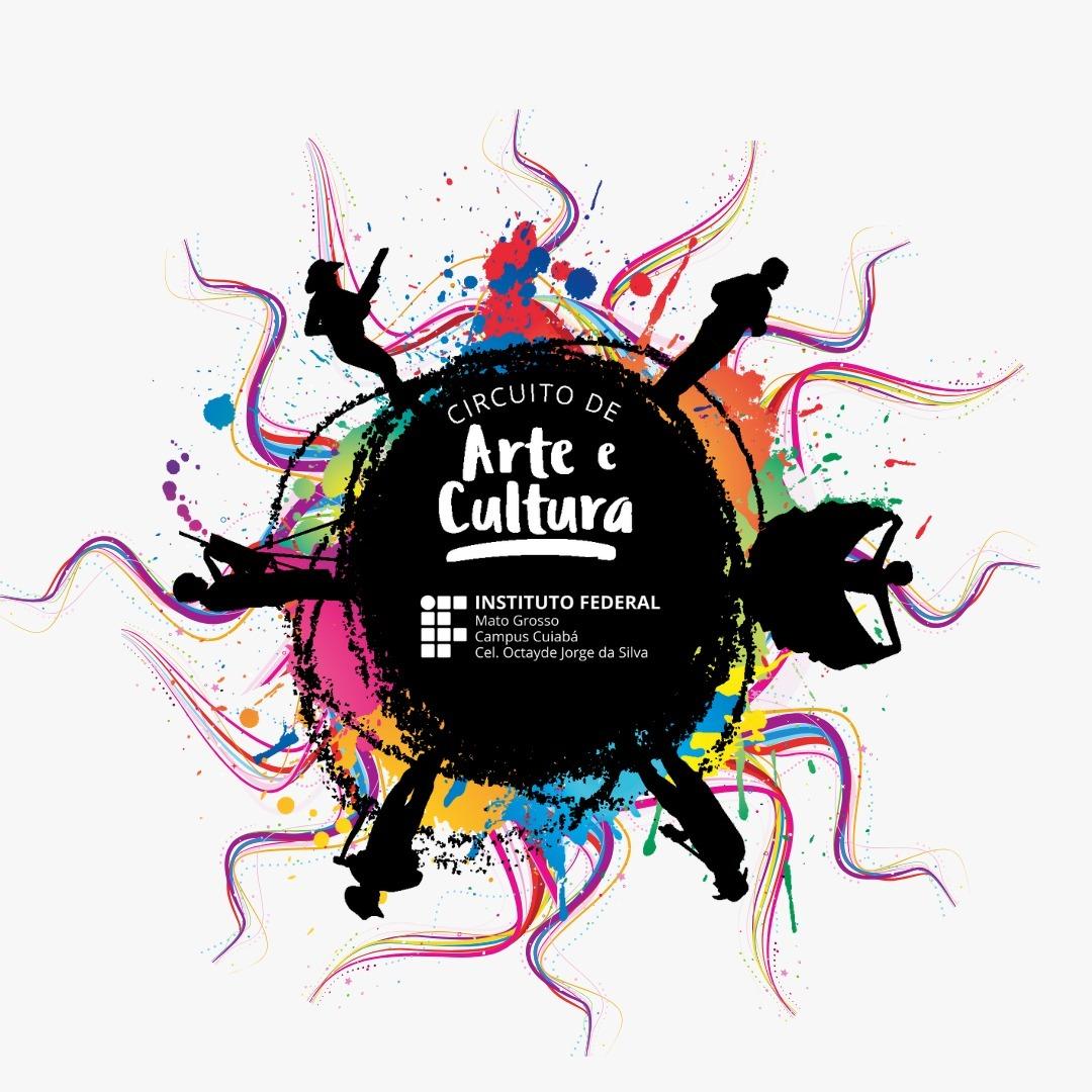 IV Circuito de Arte e Cultura do IFMT Campus Cuiabá