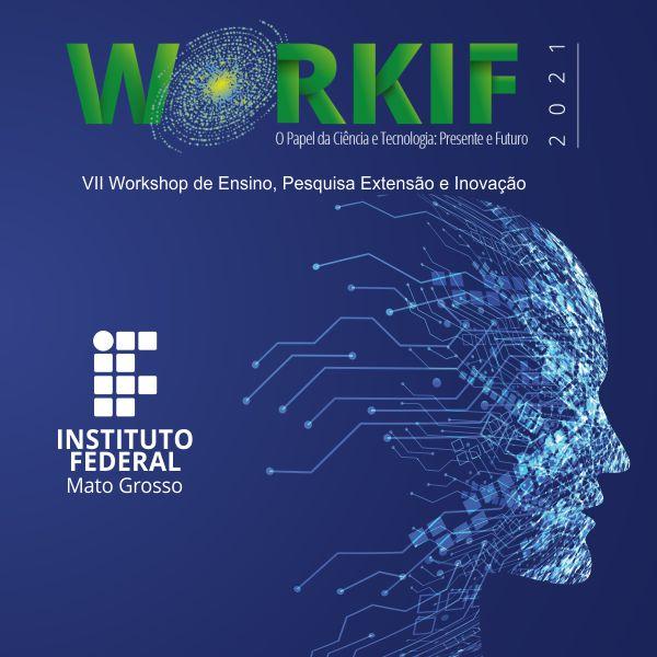 VII Workshop de Ensino, Pesquisa, Extensão e Inovação