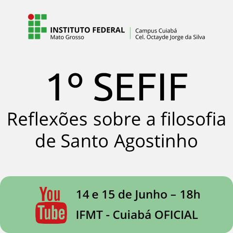 1º SEMINÁRIO DE FILOSOFIA DO IFMT CAMPUS CUIABÁ