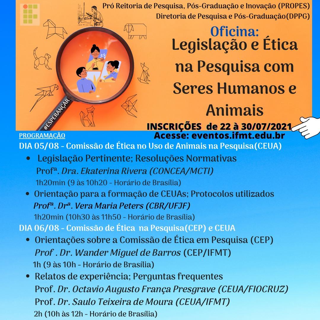 Oficina: Legislação e Ética na Pesquisa com Seres Humanos e Animais