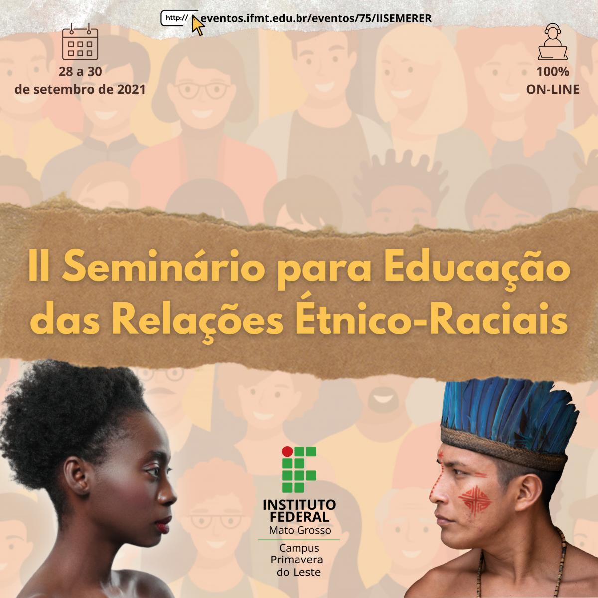II SEMINÁRIO PARA A EDUCAÇÃO DAS RELAÇÕES ÉTNICO-RACIAIS